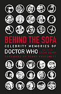 Behind the Sofa Celebrity Memories of Doctor Who