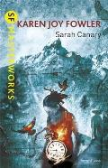 Sarah Canary. by Karen Joy Fowler Cover