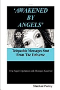 Awakened by Angels' Telepathic Messages Sent from the Universe