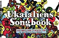 Ukalaliens Songbook: A Beginner's Guide to Ukulele Fun