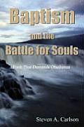 Baptism and the Battle for Souls