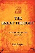 The Great Thought Within You: A Compelling Spiritual Journey Into the Heart of Humanity