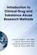 Introduction to Clinical Drug and Substance Abuse Research Methods