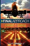 Final Approach- Career Vs Calling