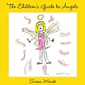 The Children's Guide to Angels