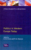 Politics in Western Europe Today: Perspectives, Policies, and Issues Since 1980