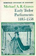 Early Tudor Parliaments, 1485-1558
