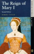 Reign of Mary I 2ND Edition