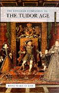 Longman Companion To The Tudor Age