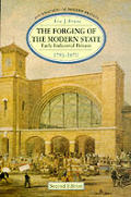 The Forging of the Modern State: Early Industrial Britain, 1783-1870