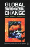 Global Environmental Change : Plants, Animals and Communities (96 Edition)
