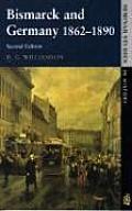 Bismarck and Germany 1862-1890 (Seminar Studies in History)