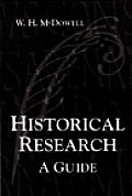 Historical Research A Guide for Writers of Dissertations Theses Articles & Books
