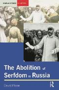 Abolition of Serfdom in Russia: 1762-1907 (Seminar Studies in History) Cover