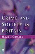 Crime & Society In Britain