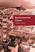 Environmental Crises: Geographical Case Studies in Post-Socialist Eurasia