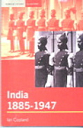 India 1885 1947 The Unmaking of an Empire