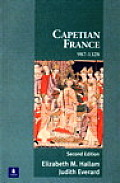 Capetian France, 987-1328 (2ND 01 Edition)