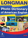 Longman Photo Dictionary Of American English