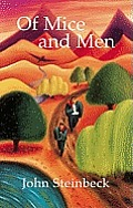the lives and dreams of george and lennie in of mice and men by john steinbeck Of mice and men in the book of mice and men , george and lennie are best friends traveling catastrophe of mice and men by john steinbeck displays the lives of two homeless acquaintances that wander about of mice and men and lennie essay of mice and men summer reading project.