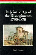 Italy in the Age of the Risorgimento, 1790-1870