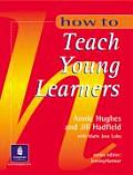 How to Teach Young Learners