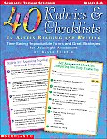 40 Rubrics & Checklists to Assess Reading and Writing: Time-Saving Reproducible Forms and Great Strategies for Meaningful Assessment (Scholastic Teaching Strategies)