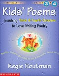 Kids' Poems: Teaching Third and Fourth Graders to Love Writing Poetry