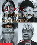Scholastic Encyclopedia Of The North American In