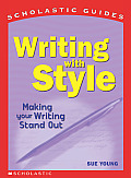 Scholastic Guides Writing With Style