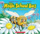 The Magic School Bus: Inside a Beehive (Magic School Bus)