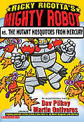 Ricky Ricottas Mighty Robot 02 Vs the Mutant Mosquitoes from Mercury