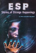 Esp Stories Of Strange Happenings