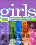 Girls History Of Growing Up Female In Am