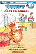 Fluffy Goes To School Hello Reader Level