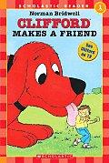 Clifford Makes A Friend Hello Reader