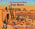 If You Lived with the Hopi (If You Lived...)