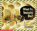 What Do Insects Do? (Science Emergent Readers) Cover