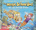 The Magic School Bus on the Ocean Floor (Magic School Bus)