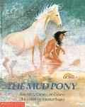 The Mud Pony: A Traditional Skidi Pawnee Tale (Reading Rainbow)