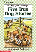 Five True Dog Stories