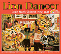 Lion Dancer: Ernie Wan's Chinese New Year