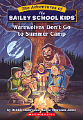 Bailey School Kids 02 Werewolves Dont Go