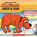 Clifford Gets a Job (Clifford the Big Red Dog) Cover