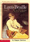 Louis Braille : the Boy Who Invented Books for the Blind (91 Edition) Cover