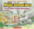The Magic School Bus in the Time of the Dinosaurs (Magic School Bus) Cover