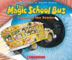The Magic School Bus Explores the Senses (Magic School Bus)