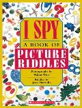 I Spy: A Book of Picture Riddles Cover