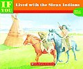 If You Lived with the Sioux Indians (If Youb & Series)