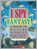 I Spy Fantasy A Book Of Picture Riddles